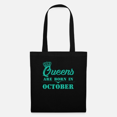 Production Year Queens Are Born In October - Tote Bag