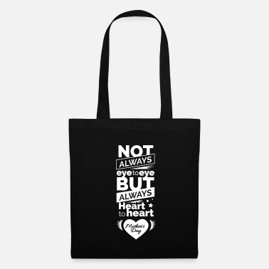 TestMothers Day graphic Not Always Eye to Eye, - Tote Bag