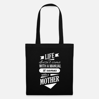 Mothers Day print for Wife - Life Doesn't Come - Tote Bag