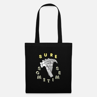 Too Much hammer (02) - Tote Bag