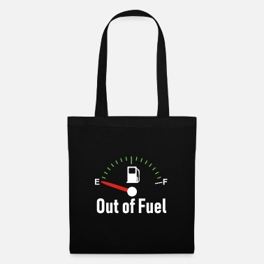 Fuel Out of Fuel - Tote Bag