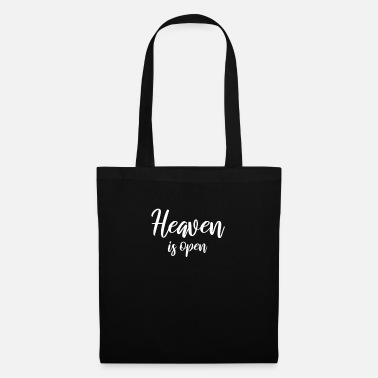 Open Heaven is open Heaven is open - Tote Bag