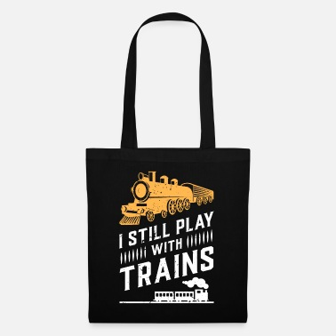 Railway Station I still play with trains - Tote Bag