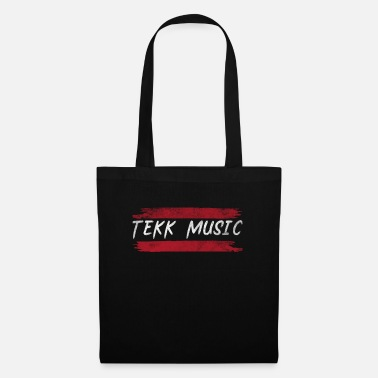 Relaxe Techno Music Hard Tekk Gift Motif T-Shirt - Tote Bag