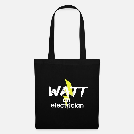 Lightning Bags & Backpacks - Watt for an Electrician | Gift electricity funny - Tote Bag black