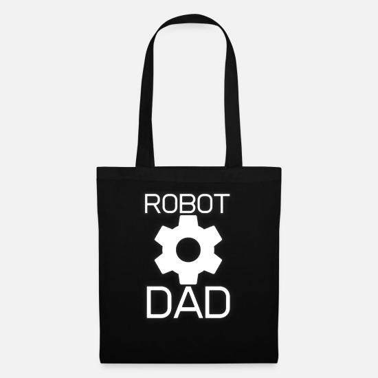 Birthday Bags & Backpacks - Robot dad dad engineer gift hobbyist - Tote Bag black
