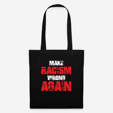 Anti Racism Anti racism - Tote Bag