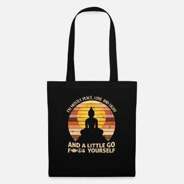 I'm Mostly Peace Love Light And A Little Go Yoga - Tote Bag