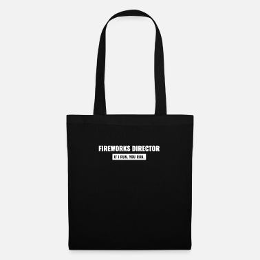 Phone Fireworks Director Shirt If I Run You Run - Tote Bag