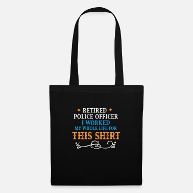 Police Funny Retired Police Officer Shirt - Tote Bag