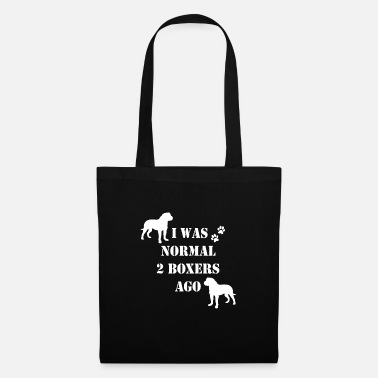 Auntie I Was Normal Two Boxers Ago Boxer Owner Dog Pet - Tote Bag