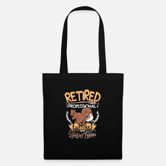 Ornithology Bags & Backpacks - Retirement birds, squirrel feeding - Tote Bag black