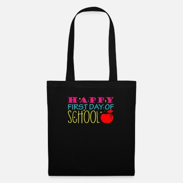 Schulbeginn Happy First Day If School T-Shirt Einschulung - Stoffbeutel