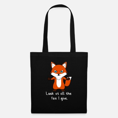 Look Look At All The Fox I Give Fox Middle Finger - Tote Bag