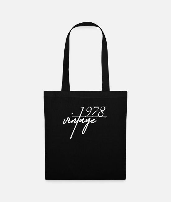 Born In Bags & Backpacks - Vintage 1978. 1978 birthday present - Tote Bag black