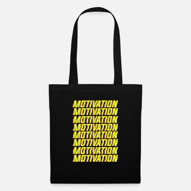 Motivated Motivation motivation - Tote Bag