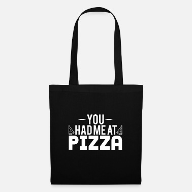 Hipster You Had Me At Pizza - Sac en tissu