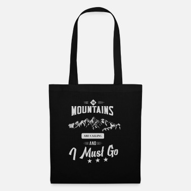 Sport Climbing The mountains are calling and i must go - Tote Bag