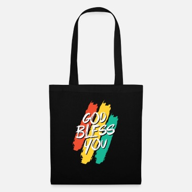 Bless You God bless you God bless you - Tote Bag