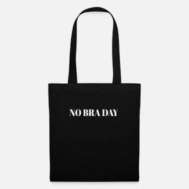Young Underwear No Bra Day Club bra bust holder gift - Tote Bag
