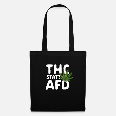 THC instead of AFD - Tote Bag