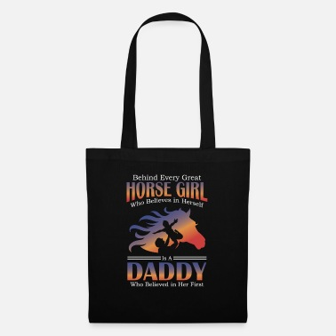 Fan Beside Every Horse Girl Is Daddy Gift Design Idea - Tote Bag