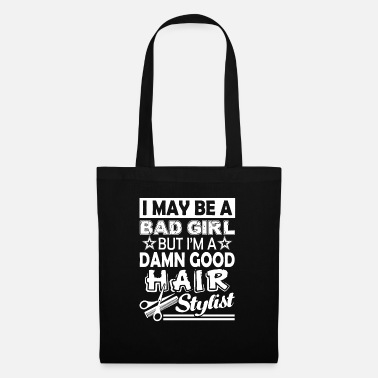 Stylist Hair Stylist Good Hair Stylist - Tote Bag