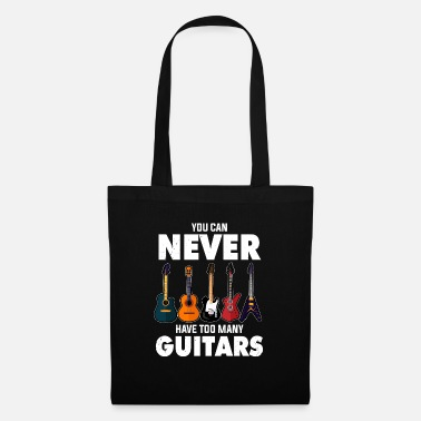 You can never have too many guitars - Tote Bag