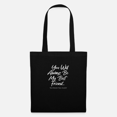 Best friends gift expression of friendship - Tote Bag