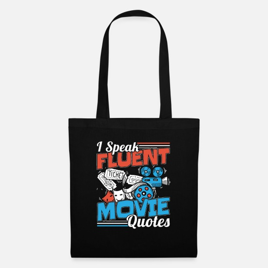 Gift Idea Bags & Backpacks - I Speak Fluent Movie Quotes Movie Fan Gift - Tote Bag black