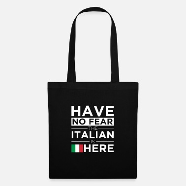 Together Have No Fear The Italian is here Pride Proud Italy - Tote Bag