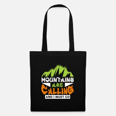 Fire The mountains are calling and I must go Wanderer - Tote Bag