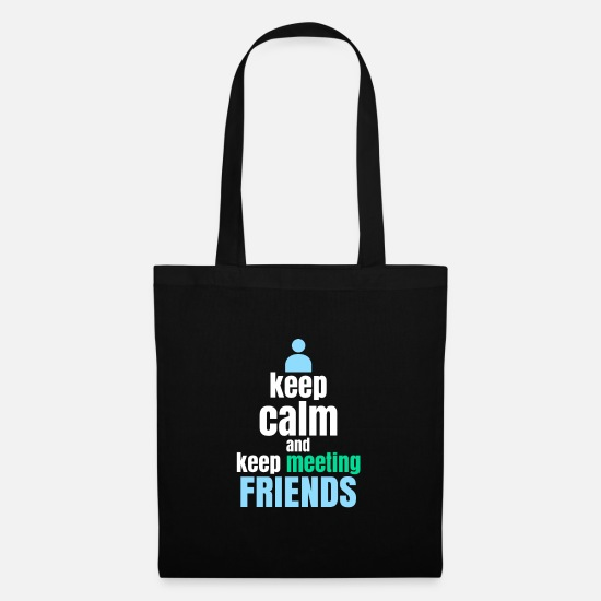 Birthday Bags & Backpacks - Meet friends - Tote Bag black