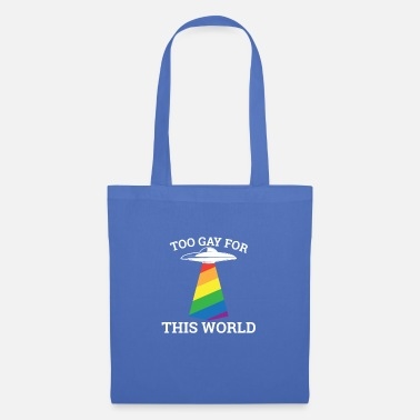 Night Too gay for this world - gay lesbian - Tote Bag