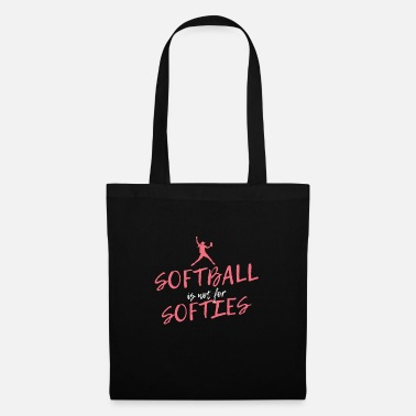 Ball Softball Is Not For Softies - Stoffbeutel