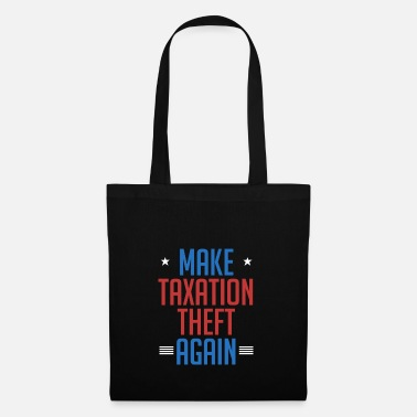 Market Anarchist Make Taxation Theft Again Libertarian Anarchist - Tote Bag