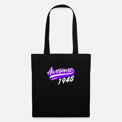 Tote BagAwesome Since 1948 70th Birthday Gift