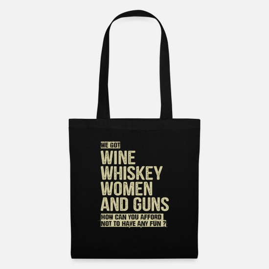 Song Bags & Backpacks - Wine Whiskey Women And Guns - Tote Bag black