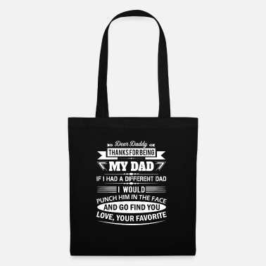 Best Dad Dear Daddy... - Tote Bag