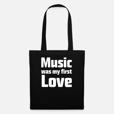 I Love Music &amp Music was my first love - Tote Bag