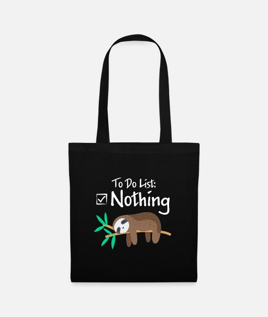 Sloth Bags & Backpacks - To do list Nothing Sloth Lazy Gift - Tote Bag black
