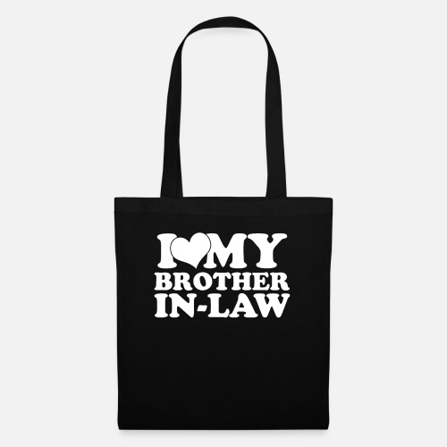 Tote BagI Love My Brother In Law Birthday Gift