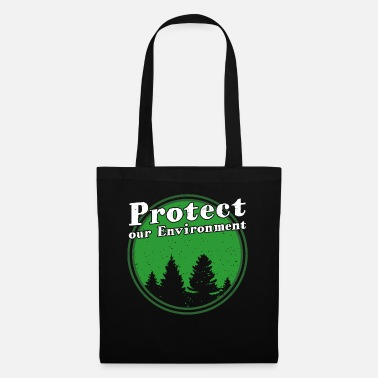 Forrest Protect our environment and tell nature - Tote Bag