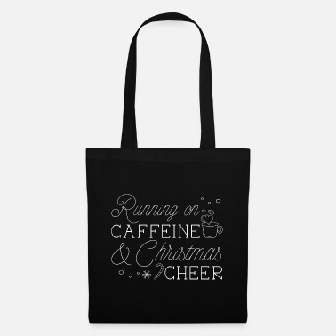 Weather Running On Caffeine And Christmas Cheer - Tote Bag