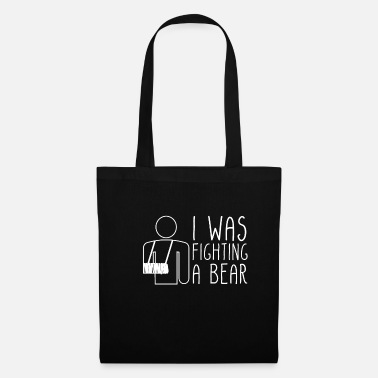 Hospital I Was Fighting A Bear T-Shirt Broken Bone - Tote Bag