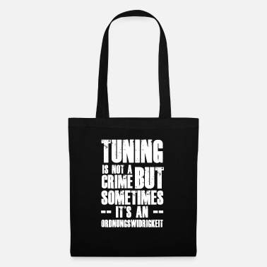 Tuning Tuning Sayings: Tuning is geen misdaad - Stoffentas