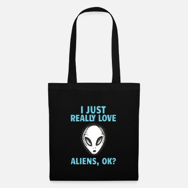 Area 51 ALIENS: I just really love Aliens - Stoffbeutel