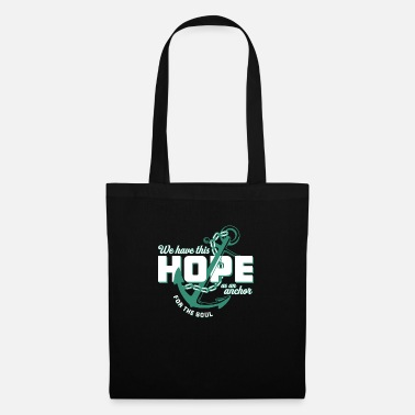 Cancer Sucks We Have This Hope As An Anchor For The Soul - Tote Bag