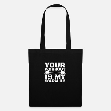 Anabolic Steroids your workout is my warm up fitness - Tote Bag