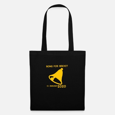 Bong For Brexit - Tote Bag